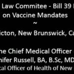 Bill 39 Hearing – Dr. Jennifer Russell, Chief Medical Officer NB - Bill 39 Hearing  - No increase in Outbreaks